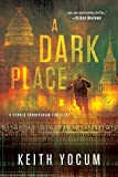 A Dark Place (Dennis Cunningham series Book 2)