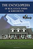 The Encyclopedia of Real Estate Forms & Agreements: A Complete Kit of Ready-to-Use Checklists, Worksheets, Forms, and Contracts - With Companion CD-ROM