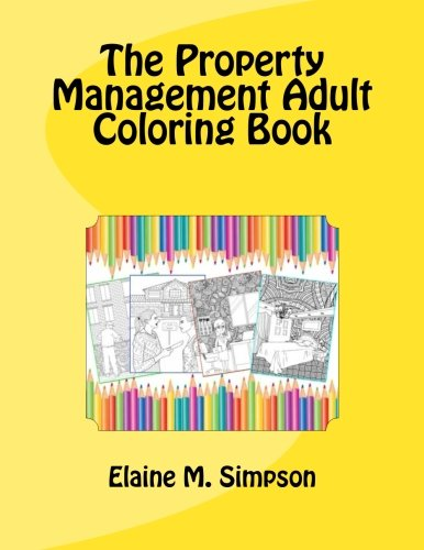 The Property Management Adult Coloring Book -
