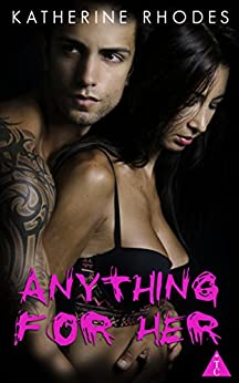 Anything for Her (The Club) by [Rhodes, Katherine, The Club Book Series]