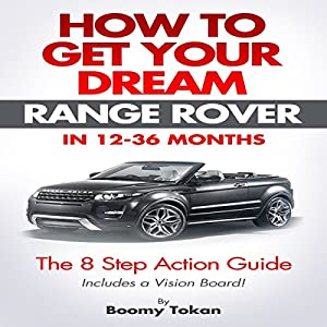 How to Get Your Dream Range Rover Audiobook