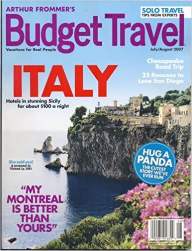 Arthur Frommer S Budget Travel August 2007 Issue Editors Of Arthur Frommer S Budget Travel Magazine Amazon Com Books