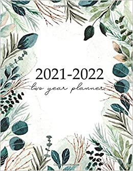 Calendar Books 2022.Amazon Com Two Year Planner 2021 2022 Two Year Monthly Planner With Holidays 24 Months Calendar From January 2021 To December 2022 2 Year Calendar Organizer Logbook And Journal Personal 9798649193825 Publishing David Blank Books