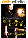 Rainforest Rescue (The Honolulu Thriller Series Book 5)