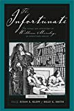 img - for The Infortunate: The Voyage and Adventures of William Moraley, an Indentured Servant book / textbook / text book