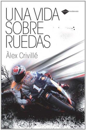 Read Online Una vida sobre ruedas (Plataforma testimonio) (Spanish Edition) pdf