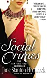 Social Crimes, Jane Stanton Hitchcock, 0446616729