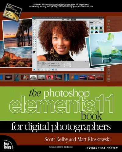 The Photoshop Elements 11 Book for Digital Photographers (Voices That Matter) by Scott Kelby (2012-11-23)