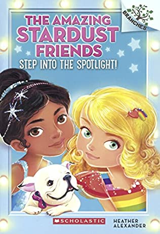book cover of Step Into the Spotlight!