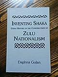 Inventing Shaka 9781555873493