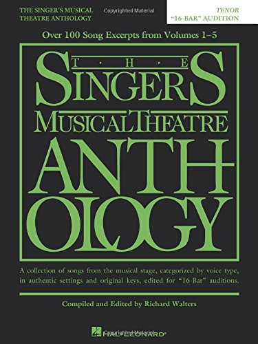 The Singer's Musical Theatre Anthology - 16-Bar Audition: Tenor Edition (Singer's Musical Theatre Anthology (Songbooks))