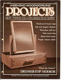 Weekend Woodworking Projects July 1988 (Neat Things You Can Build in ...