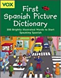 Vox First Spanish Picture Dictionary, Vox Staff, 007143304X