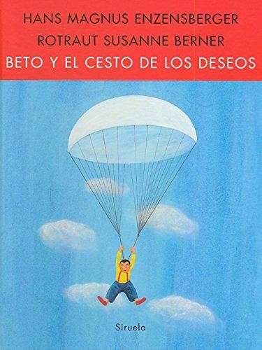 Beto Y El Cesto De Los Deseos (T.E.)