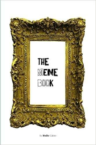 The Meme Book By Mobo Gallery 9781329653375 Amazon Com Books