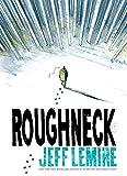 """""""Roughneck"""" av Jeff Lemire"""