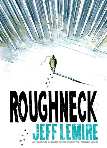 Roughneck by [Lemire, Jeff]