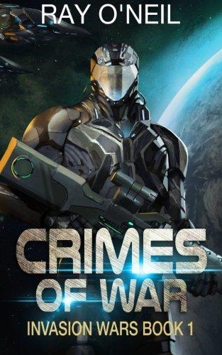 Download Crimes Of War: Invasion Wars 1 PDF