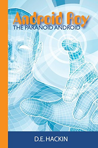 Android Roy The Paranoid Android ebook