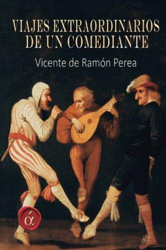 Download Viajes extraordinarios de un comediante (Spanish Edition) pdf