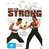 Only the Strong - DVD