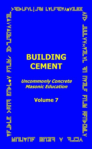 building-cement-unommonly-concrete-masonic-educations-volume-7