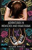 Adventures in Homicide and Heartbreak (The Funeral Crashing Mysteries) (Volume 4)