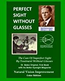 Perfect Sight Without Glasses, William Bates, 1479118540