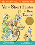 You Read to Me, I'll Read to You: Very Short Fables to Read Together, Mary Ann Hoberman, 0316218472