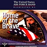 Home of the Brave by U.S. Air Force Band (2012-06-25)