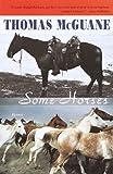 Some Horses, Thomas McGuane, 0375724524