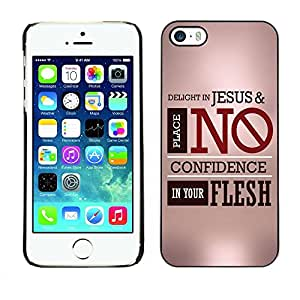 Be Good Phone Accessory // Dura Cáscara cubierta Protectora Caso Carcasa Funda de Protección para Apple Iphone 5 / 5S // BIBLE Delight In Jesus