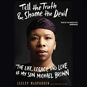 Tell the Truth & Shame the Devil Audiobook
