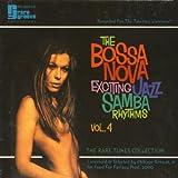 THE BOSSA NOVA Exciting Jazz Samba Rhythms Vol. 4