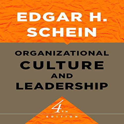 Organizational Culture and Leadership: The Jossey-Bass Business & Management Series