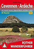Cevennen - Ardèche: mit Grands Causses, Aigoual-Massiv und Mont Lozère. 50 Touren. Mit GPS-Tracks. (Rother Wanderführer)