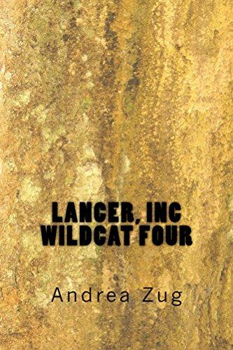 Lancer, Inc  Wildcat Four (Lancer, Inc. Book 5)