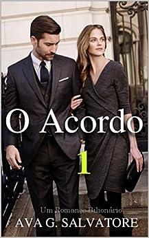 O Acordo (Um Romance Bilionário Livro 1) - eBooks na