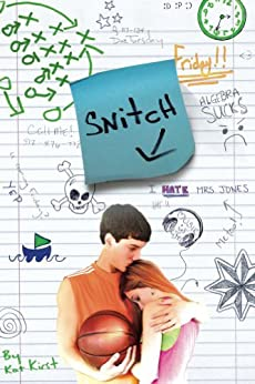 Snitch by [Kirst, Kat]