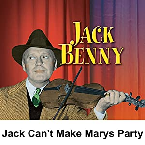 Jack Can't Make Mary's Party and is Stood Up by His Date Radio/TV Program