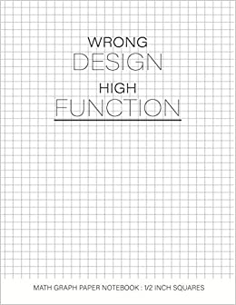 wrong design high function math graph paper notebook 1 2 inch