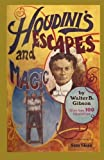 Houdini's Escapes and Magic, Walter B. Gibson, 0308102355