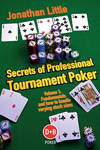 Nuts Poker Table - Secrets of Professional Tournament Poker (D&B Poker) (Volume 1)