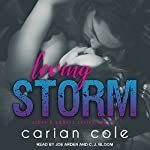 Loving Storm: Ashes & Embers Series, Book 5 | Carian Cole