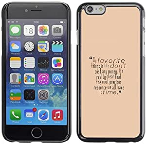 Graphic4You Favorite Things In Life Message Quote Hard Case Cover for Apple iPhone 6 Plus