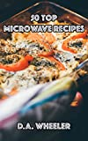 50 Microwave Recipes (Quick and easy, microwave cookbook)
