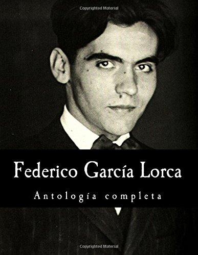 Federico Garcia Lorca, antologia completa (Spanish Edition) [Federico Garcia Lorca] (Tapa Blanda)