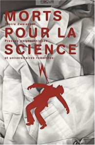 Morts pour la science par Pierre Zweiacker
