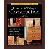 The Complete Illustrated Guide to Furniture & Cabinet Construction