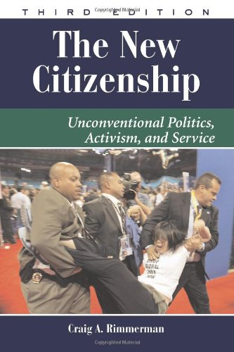 The New Citizenship: Unconventional Politics, Activism, and Service (Dilemmas in American Politics)